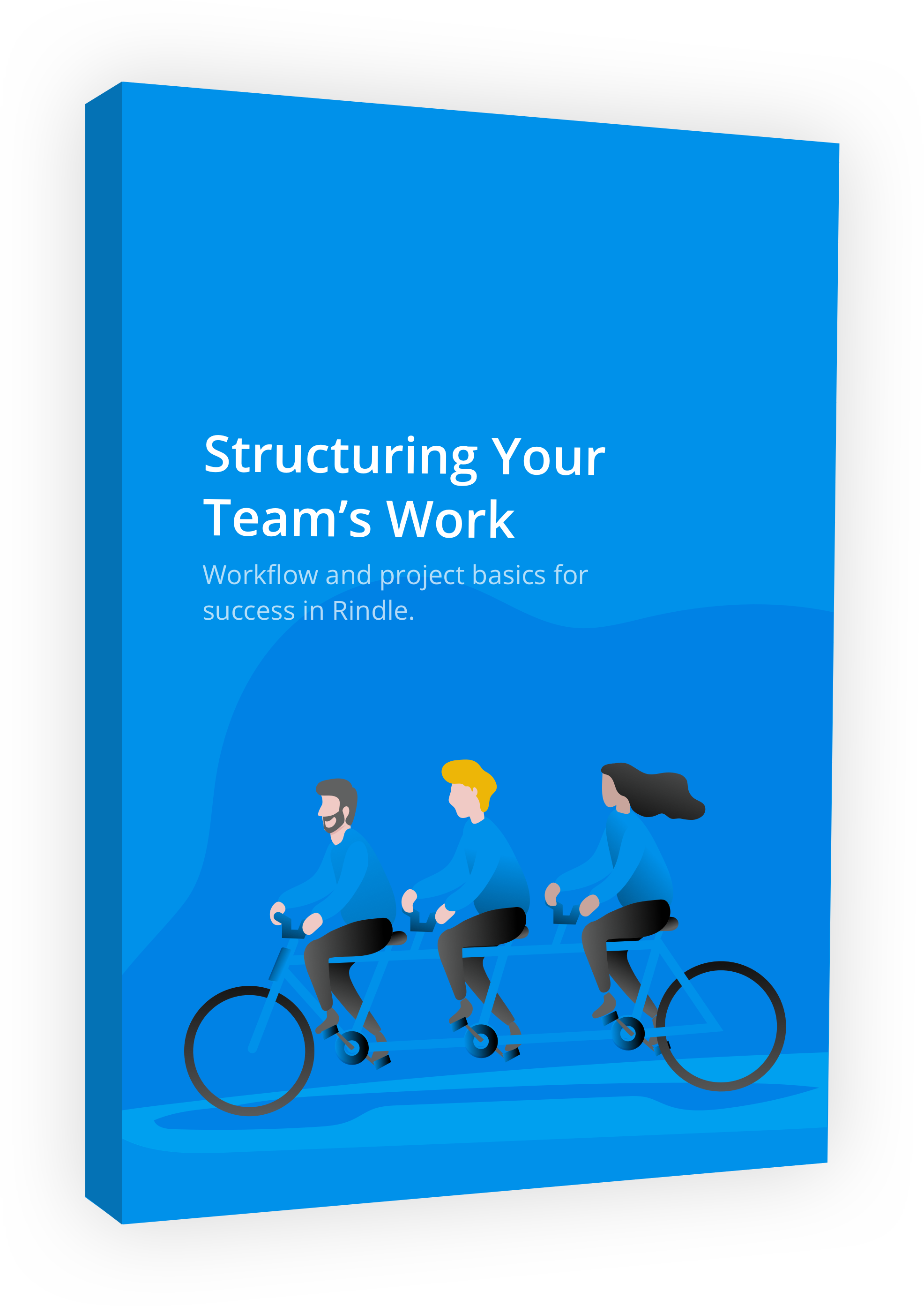 Structuring Your Team's Work